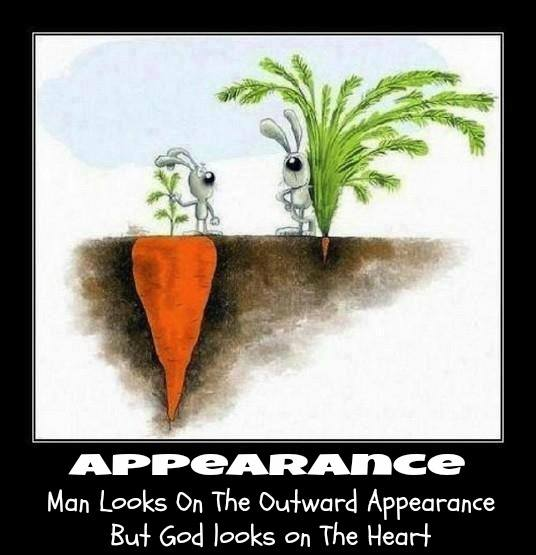 Man looks at outward appearance while God sees the heart_scripture