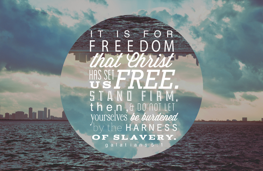 For Freedom Christ made us Free - Galatians 5_Stefanie Keeler-Flickr